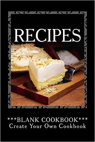 amazon com recipes blank cookbook create your own cookbook
