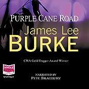 Purple Cane Road: Dave Robicheaux, Book 11 | James Lee Burke