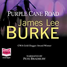 Purple Cane Road: Dave Robicheaux, Book 11 Audiobook by James Lee Burke Narrated by Pete Bradbury