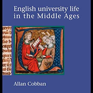 English University Life in the Middle Ages Audiobook