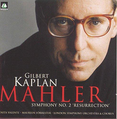 Gilbert Kaplan Mahler: Symphony No. 2