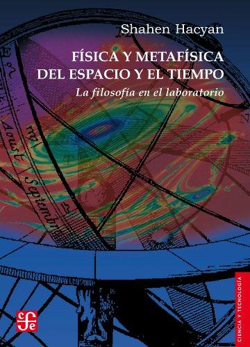 Descargar Libro Física Y Metafísica Del Espacio Y El Tiempo. La Filosofía En El Laboratorio: 0 Shahen Hacyan