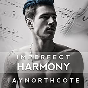 Audio Book Review: Imperfect Harmony by Jay Northcote (Author) & Mark Steadman (Narrator)