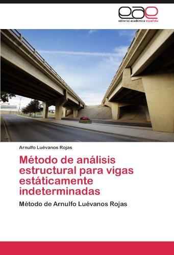 Descargar Libro Metodo De Analisis Estructural Para Vigas Estaticamente Indeterminadas Arnulfo Lu Vanos Rojas