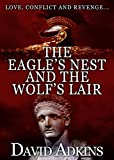 The Eagle's Nest and the Wolf's Lair