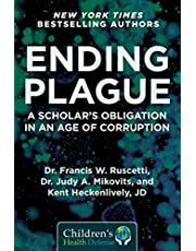 Ending Plague: A Scholar's Obligation in an Age of Corruption