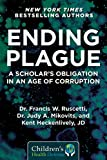 Ending Plague: A Scholar's Obligation in an Age of