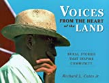 Voices from the Heart of the Land, Richard L. Cates, 0299227847