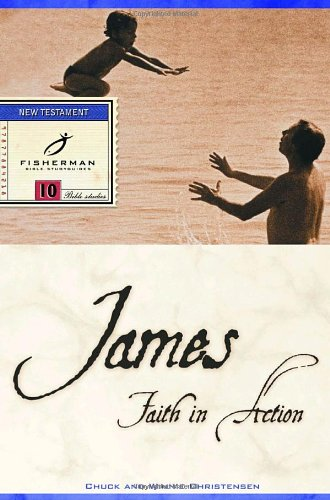 James: Faith in Action (Fisherman Bible Studyguides)
