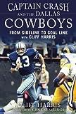 Captain Crash and the Dallas Cowboys, Cliff Harris, 1613217064
