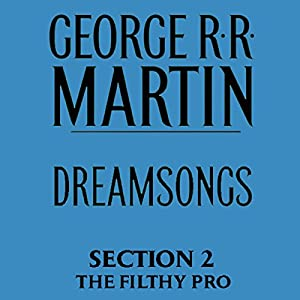Dreamsongs, Section 2 Audiobook