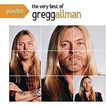 Playlist: The Very Best Of Gregg Allman by Gregg Allman (2012-01-31)
