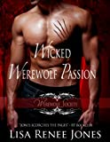Wicked Werewolf Passion (The Werewolf Society)