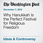 Why Hanukkah Is the Perfect Festival for Religious Freedom |  The Washington Post,Rabbi Lord Jonathan Sacks