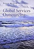 img - for Global Services Outsourcing book / textbook / text book