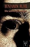 img - for Die schwarzen Augen: Benjamin Buhr Band 1 (German Edition) book / textbook / text book