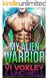 My Alien Warrior: Scifi Alien-Human Romance