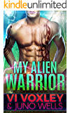 My Alien Warrior: Scifi Alien-Human Romance
