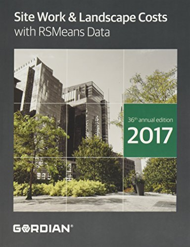 Site Work & Landscape Costs With RSMeans Data: 2017 (Means Site Work and Landscape Cost Data)
