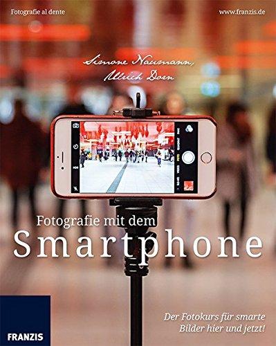 fotografie-mit-dem-smartphone-der-fotokurs-fr-smarte-bilder-hier-und-jetzt-fotografie-al-dente