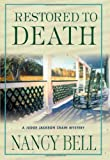 Restored to Death, Nancy Bell, 0312276567