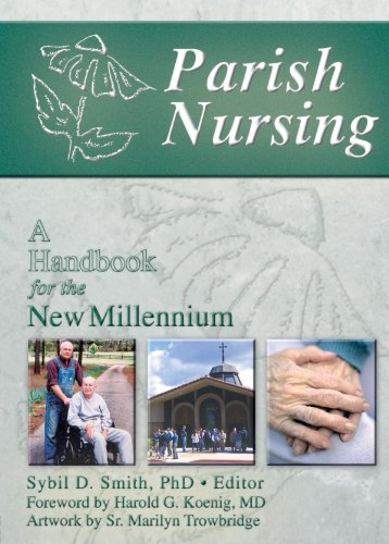 Parish Nursing: A Handbook for the New Millennium by Routledge