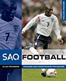 SAQ Football: Training and Conditioning for Football