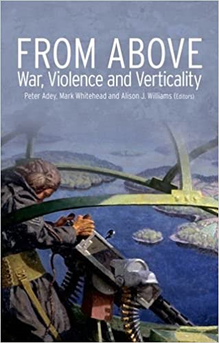 From Above: War, Violence, and Verticality (Critical War Studies)