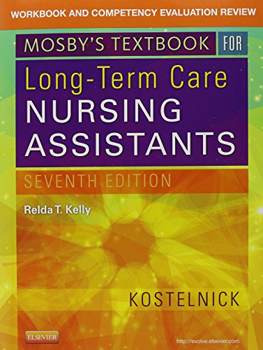 Mosby's Textbook for Long-Term Care Nursing Assistants - Text and Workbook Package, 7e by Mosby