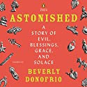 Astonished Audiobook by Beverly Donofrio Narrated by Janet Donofrio