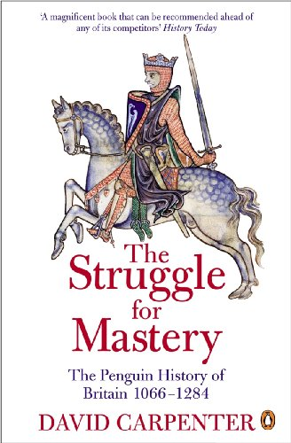 The Struggle for Mastery: The Penguin History of Britain, 1066-1284