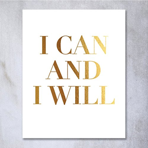 I Can And I Will Gold Foil Decor Home Wall Art Print Inspirational Motivational