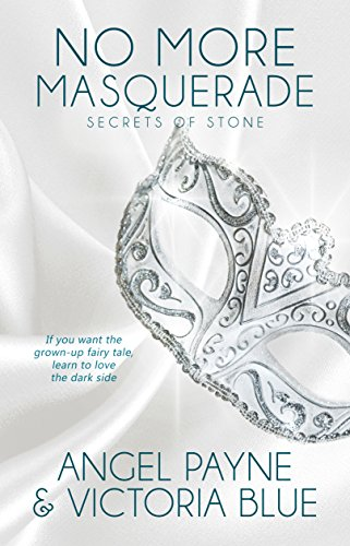 No More Masquerade (Secrets of Stone Series Book 2) by Waterhouse Press