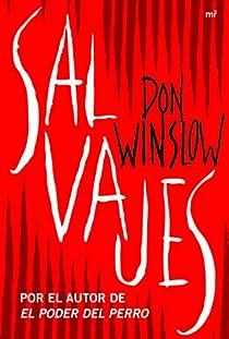 Salvajes par Don Winslow