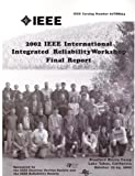 img - for 2002 IEEE International Integrated Reliability Workshop Final Report w/ CD book / textbook / text book
