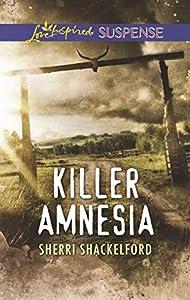 Killer Amnesia: Faith in the Face of Crime (Love Inspired Suspense)