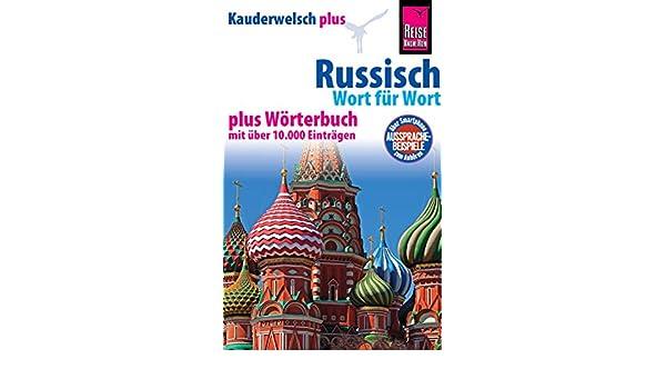 Russisch - Wort für Wort plus Wörterbuch: Kauderwelsch ...