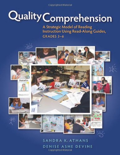 Read Online Quality Comprehension: A Strategic Model of Reading Instruction Using Read-Along Guides, Grades 3-6 PDF