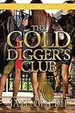 The Golddigger's Club: A Novel (Zane Presents)