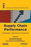 img - for Supply Chain Performance: Collaboration, Alignment, and Coordination (Control Systems, Robotics and Manufacturing Series) book / textbook / text book