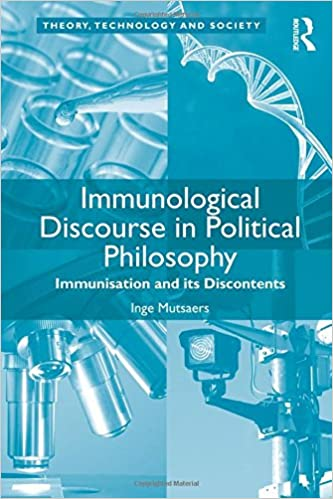 Immunological Discourse in Political Philosophy: Immunisation and its Discontents