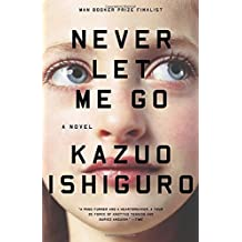 Never Let Me Go by Kazuo Ishiguro (2006-03-14)