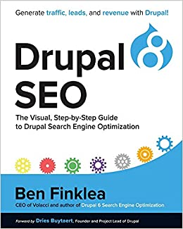 Drupal 8 SEO: The Visual, Step-By-Step Guide to Drupal Search Engine
