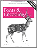 Fonts and Encodings, Haralambous, Yannis, 0596102429