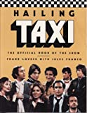 img - for Hailing Taxi: The Official Book of the Show by Frank Lovece (1988-11-01) book / textbook / text book