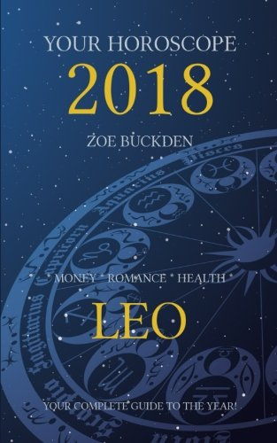 Your Horoscope 2018  Leo