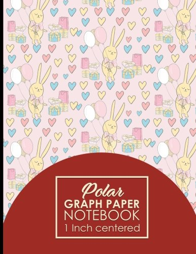 """Download Polar Graph Paper Notebook: 1 Inch Centered: Technical Sketchbook For Engineers and Designers, Cute Birthday Cover, 8.5"""" x 11"""", 100 pages (Volume 71) PDF"""