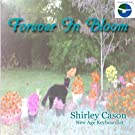 FOREVER IN BLOOM : relaxing healing instrumental music : Peaceful World Music