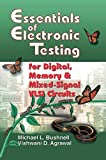 img - for Essentials of Electronic Testing for Digital, Memory and Mixed-Signal VLSI Circuits (Frontiers in Electronic Testing) book / textbook / text book