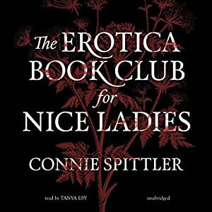 The Erotica Book Club for Nice Ladies Audiobook